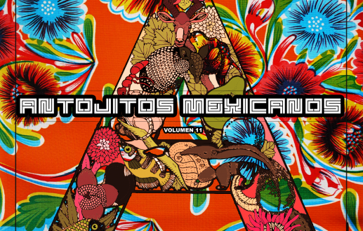 Chillandgo, new track from Vate in the Antojitos Mexicanos Volumen 11 compilation